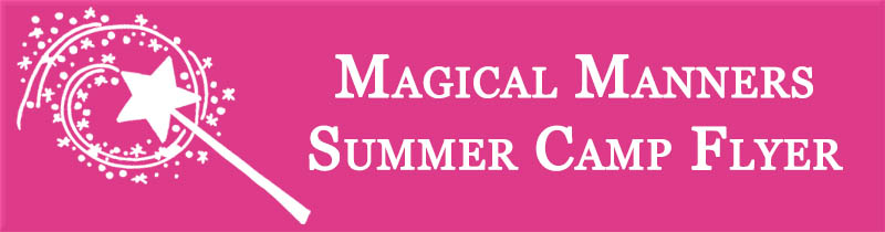 Magical Manners Summer Camp Madison WI