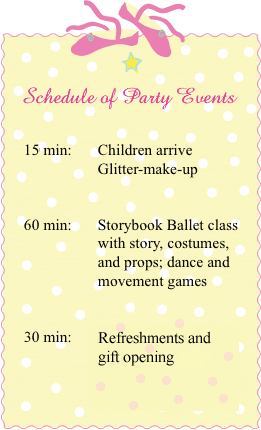 Schedule of Birthday Party Events Storybook Ballet