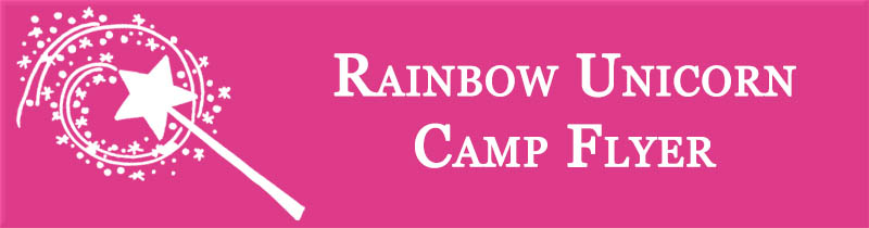 Rainbow Unicorn Camp Flyer