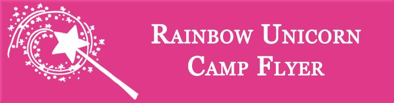 Rainbow Unicorn Camp Flyer